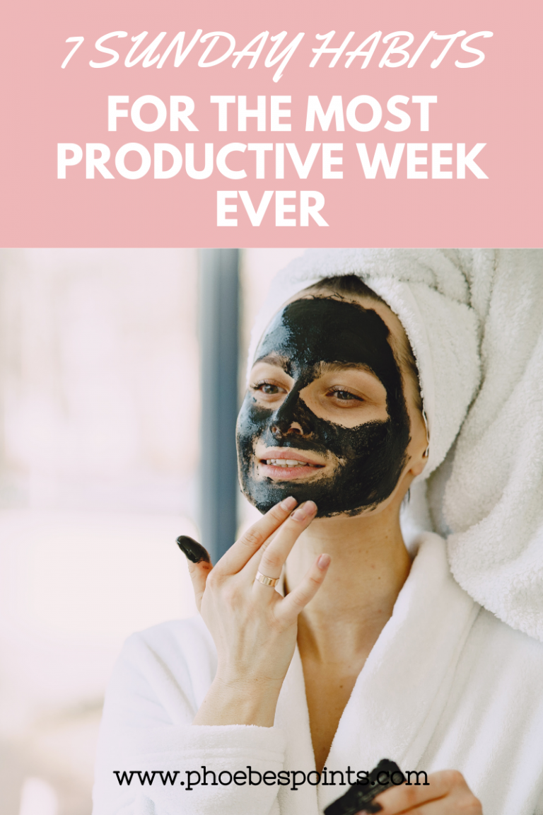 7 SUNDAY HABITS FOR A PRODUCTIVE WEEK